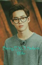 Being EXO Suho's Wife [COMPLETED] by CaratCarrots