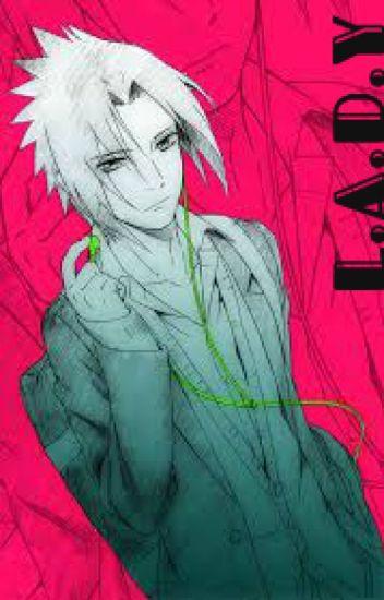 L.A.D.Y (Sasuke Love story)