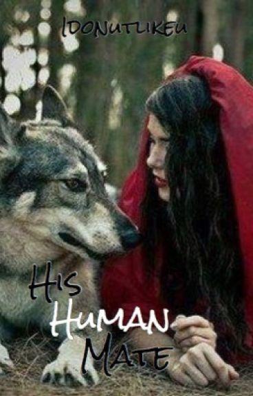 His Human Mate