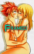 Framed (NaLu Fanfic) by Fairytail_4ever