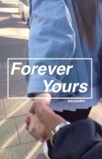 Forever Yours by kenzie404