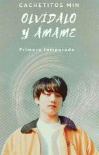 Olvídalo y ámame (JiKook) (yaoi) by CachetesMin