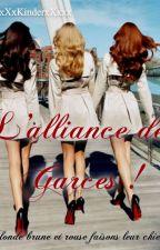 L'alliance des Garces !!! by xXxKinderxXxxx