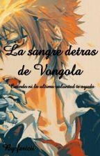 La sangre detrás de Vongola by fericii