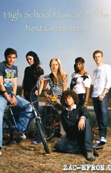 High School Musical 4: The Next Generation