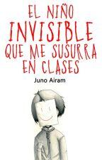 El niño invisible que me susurra en clases by the-magician