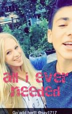 all i ever needed by emily_skye123