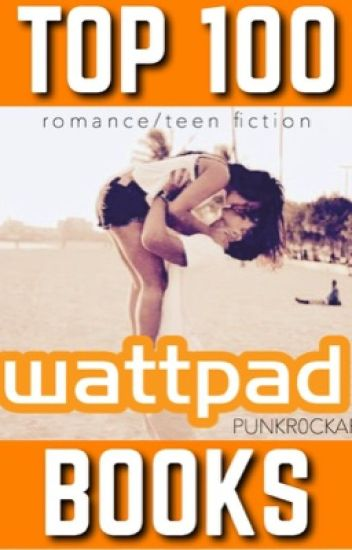 Top 100 Wattpad Books Del Wattpad