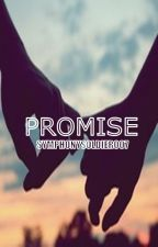Promise by SymphonySoldier007