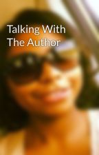 Talking With The Author by NicoleMckoy