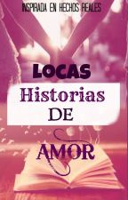 Locas Historias de Amor by FranShind