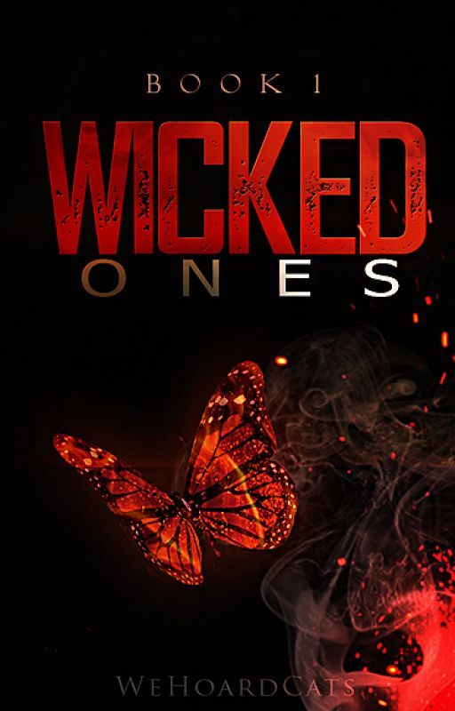 Wicked Ones {bxb} #wattys2016 by WeHoardCats