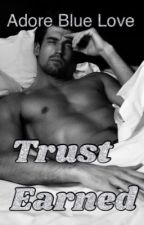 Trust Earned by UniquenessIsYou