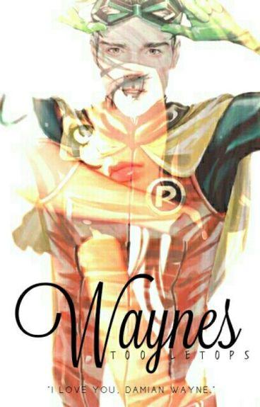 Waynes • dw