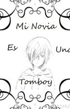 Mi Novia Es Una Tomboy by CamDreams