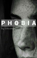 Phobia by calcutepie