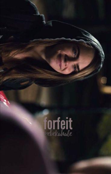 Forfeit   Rebekah Mikaelson