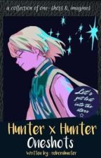Hunter x Hunter Oneshots by rebornhunter