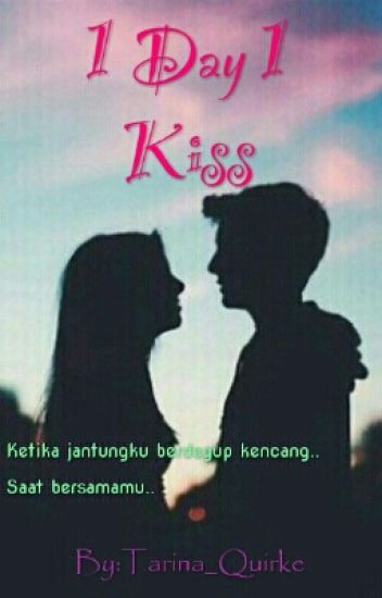 1 Day 1 Kiss