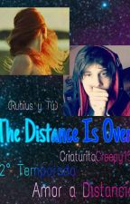 The Distance Is Over (Rubius Y tu) by CriaturitaCreepy15