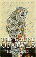 #Wattys2016 Court of Owls by Toodle_Tops