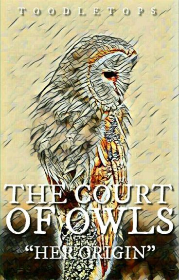 #Wattys2016 Court of Owls