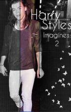 Harry Styles Imagines 2 by harryspetal