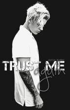 trust me, again • jb // zakończone by millift