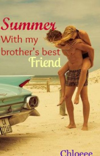 Summer With my Brother's Best Friend