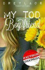 My ToD Boyfriend by DreyLa06