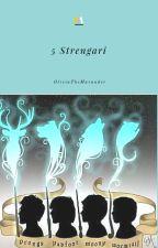 5 Strengari by OliviaTheMarauder