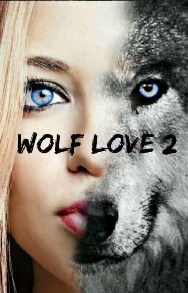 Wolf Love II.