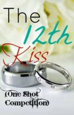 The 12th Kiss (One Shot Contest) by creative_hazard