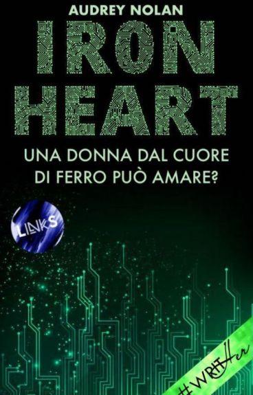 IRON HEART - Una donna dal cuore di ferro può amare?