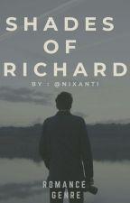 Fifty Shades of Richard by gabgabryyyy