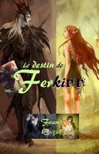 WARRIORS, Le destin de Ferkinn (2) by FoamDragon