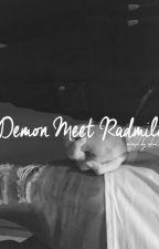 Demon Meet Radmilo by Sekai007