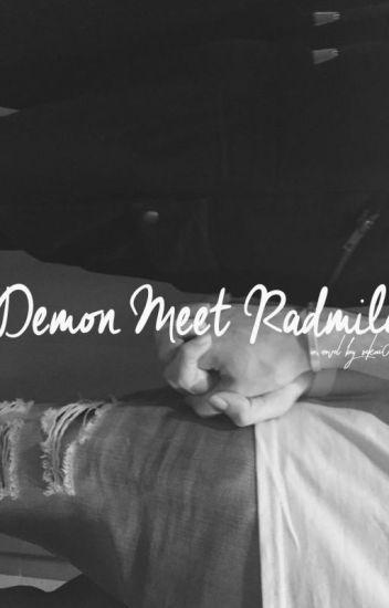 Demon Meet Radmilo
