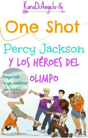 One Shot. Percy Jackson y los héroes del Olimpo