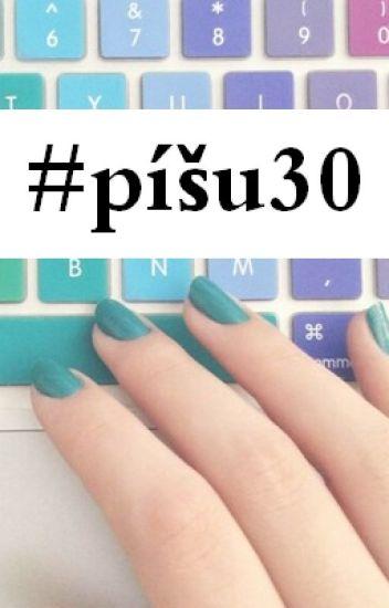 #píšu30