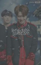 Let's Date : Choi Youngjae [DISCONTINUED] by jjakbbam