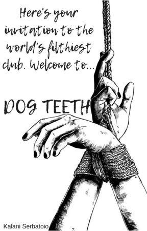 DOG TEETH [BDSM] by childembryo