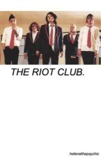 // the riot club [g.w.] coming soon by helenathepsychic