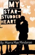 My Star-Studded Heart (Tagalog) (ONGOING) by MiArraMaeMindanao