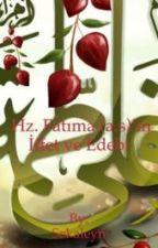 Hz. Fatıma (a.s)'ın İffet ve Edebi by Sekaleyn