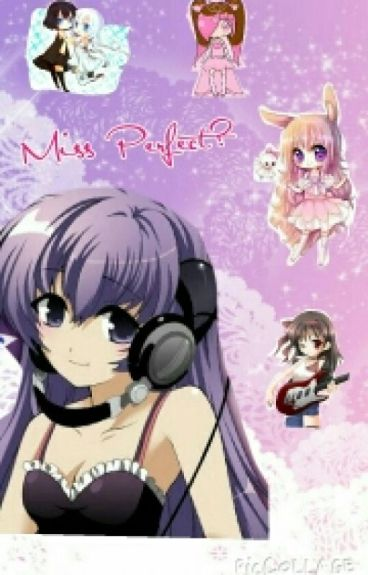 Miss Perfect? (Shugo Chara FanFic)