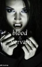 blood & vervain by niall-loverxx