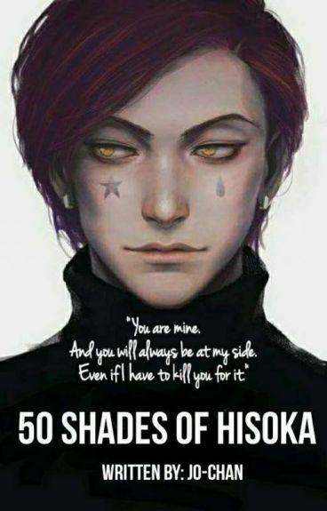 50 shades of Hisoka (Hisoka X OC fanfic)