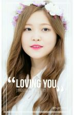 Loving You(Yeri and Jung Kook Fanfic) by _hanxin_