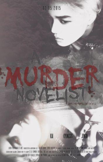 A murder novelist [PAUSADO]